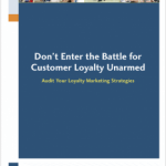 Are You Prepared for the Customer Loyalty Battle?