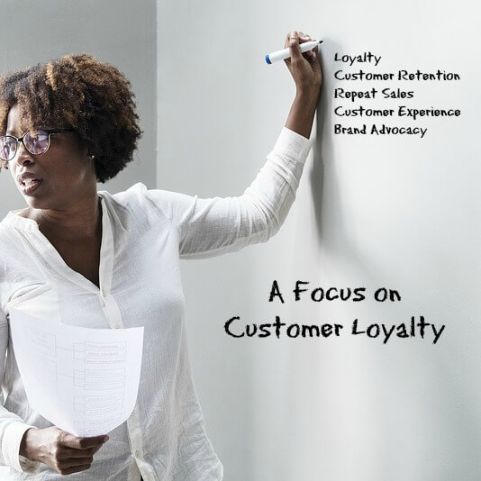 Focus on Customer Loyalty