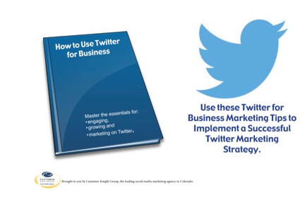 Essential Tips For Using Twitter for Business and Marketing