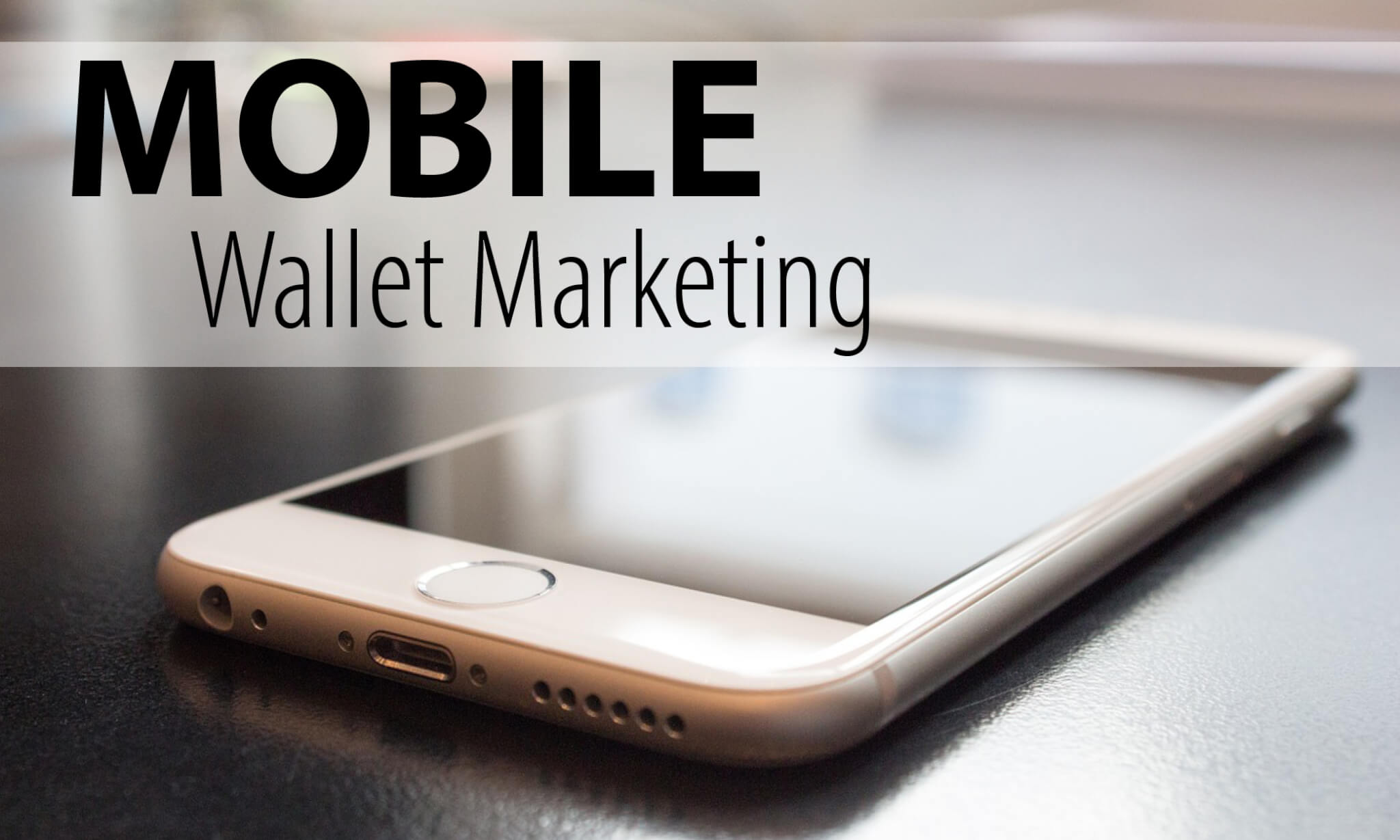 mobile-wallet-marketing