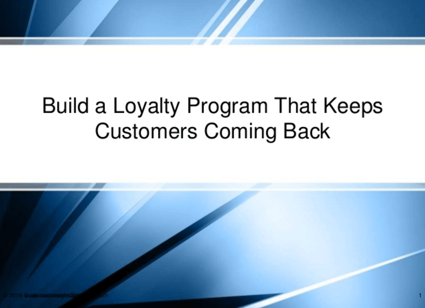 Loyal Customers: How to Keep them Coming Back
