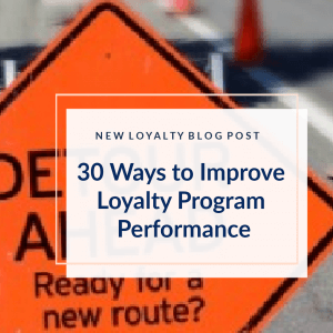 30 tips to improve loyalty programs