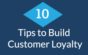 10 Ways to Increase Customer Loyalty