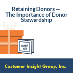 Retaining Donors — The Importance of Donor Stewardship