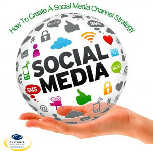 Social Media Channel Strategy