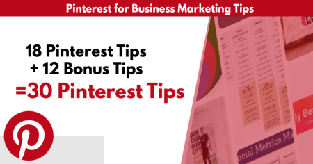 30 tips on how to use Pinterest for Business