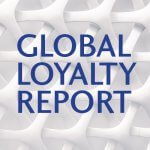 Global Outlook on Loyalty Programs and What Consumers Want
