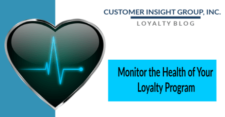 Monitor the Health of Loyalty Program