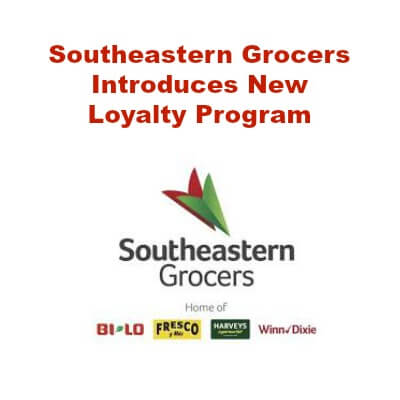 Southeastern Grocers Replaces Plenti with New Loyalty Program