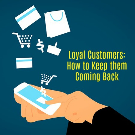 how to keep customers coming back again and again