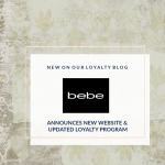 Bebe Announces New Online Store and Loyalty Program