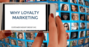 Why Loyalty Marketing is Important