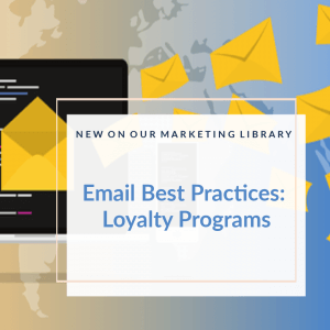 Email Best Practices for Loyalty Programs