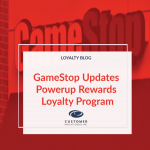 GameStop Updates Powerup Rewards Loyalty Program