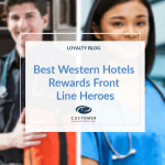 Best Western Hotels Rewards Front Line Heroes