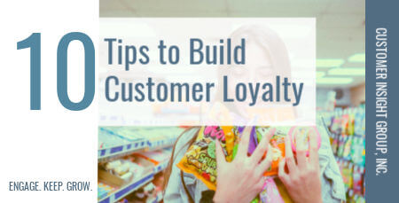10 strategies to build customer loyalty