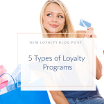 What are the Different Types of Loyalty Programs?