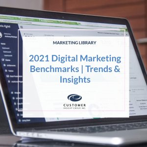 2021 Digital Marketing Benchmarks and Trends and Insights